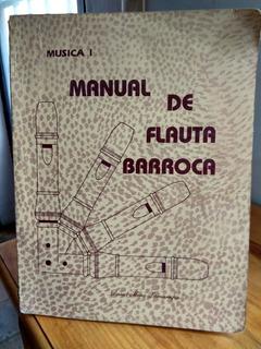 Manual De Flauta Barroca. David Mora Famarripa