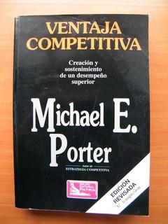 Ventaja Competitiva, Michael E. Porter