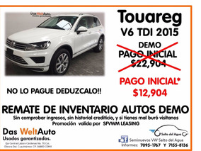 Touareg V6 Tdi $12904 P/inicial Vw Leasing $145800 Enganche
