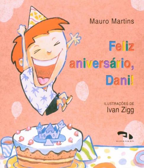 Feliz Aniversario Dani!