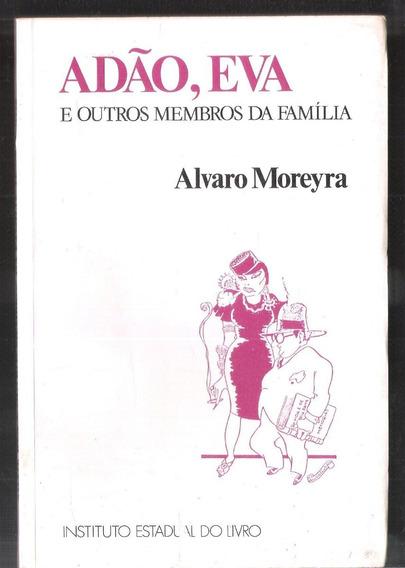 Adão, Eva E Outros Membros Da Família - Alvaro Moreyra 11a