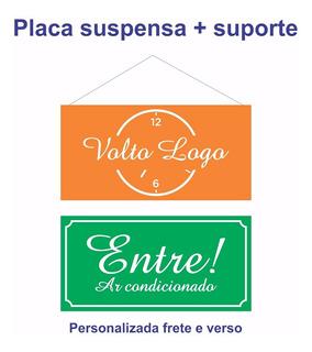 Placa Suspensa Entre Ar Condicionado E Volto Logo + Suporte