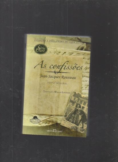 Livro As Confissões- Jean-jacques Rousseau