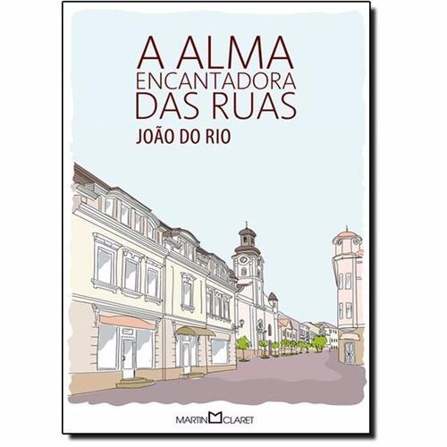 Imagem 1 de 1 de A Alma Encantadora Das Ruas - João Do Rio