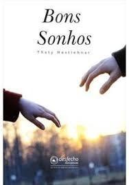 Livro Bons Sonhos Thaty Nestlehner