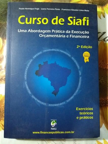 Curso De Siafi Execução Orçamentária Paulo Henrique Feijó