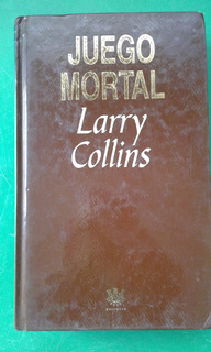 Larry Collins, Juego Mortal