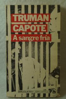 A Sangre Fría / Truman Capote