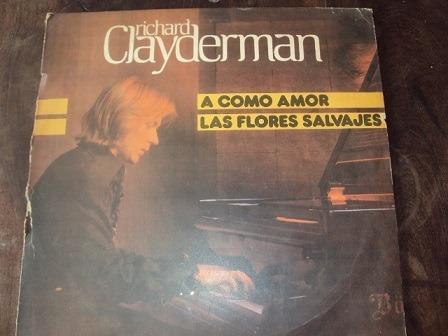 Disco De Vinilo: Richard Clayderman. A Como Amor Las Flores