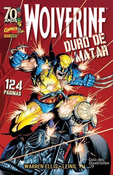 Wolverine: Duro De Matar - Warren Ellis/ Leinil Yu - Panini.