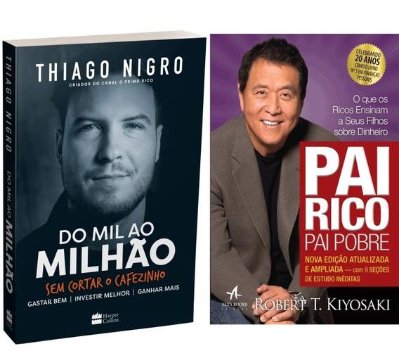 Kit Livros - Do Mil Ao Milhão + Pai Rico Pai Pobre