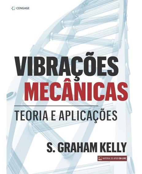 Vibracoes Mecanicas - Teorias E Aplicacoes