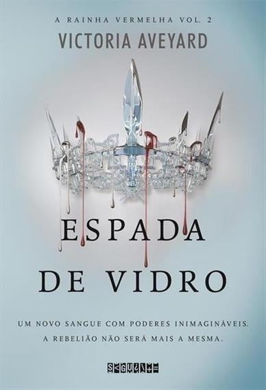 Livro Espada De Vidro - A Rainha Vermelha - Vol. 2