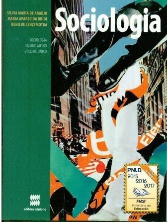 Livro Sociologia - Ensino Médio - Volume Único - 304 Paginas