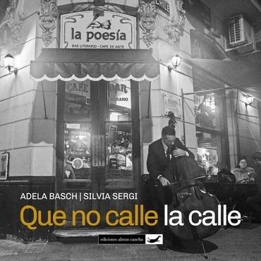 Que No Calle La Calle - Basch Adela