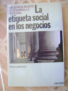 C7 La Etiqueta Social En Los Negocios- E Jankowic- 1992