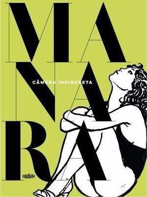 Câmera Indiscreta - Quadrinhos - Milo Manara - Novo