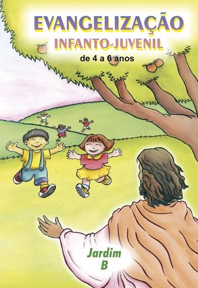Evangelização Infanto-juvenil - Jardim B - De 4 A 6 Anos