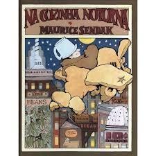 Na Cozinha Noturna - Maurice Sendak - Ed. Cosac Naify