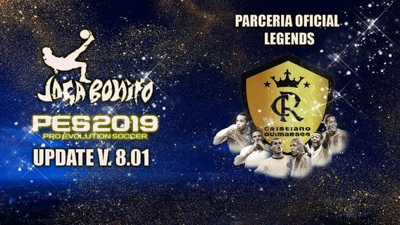 Pes 2019 - Patch Jbpes V. 8.0 + 30 Clubes Lendários !