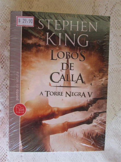 Stephen King - Lobos De Calla - Torre Negra 5 Livro De Bolso