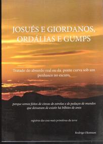 Josué E Giordanos, Ordálias E Gumps - Rodrigo Okomum