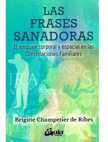 Imagen 1 de 2 de Libro Frases Sanadoras - Brigitte Champetier De Ribes