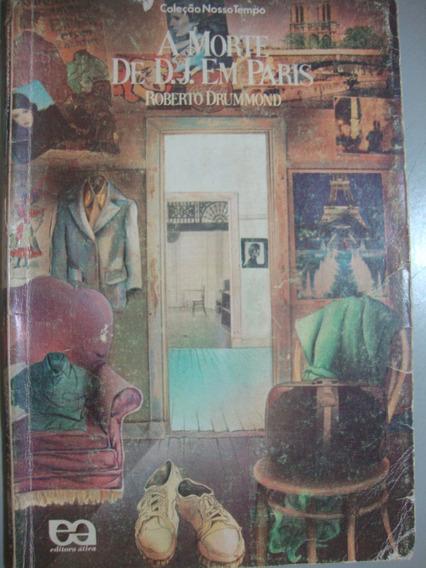 Livro - A Morte De D. J. Em Paris - Roberto Drumond