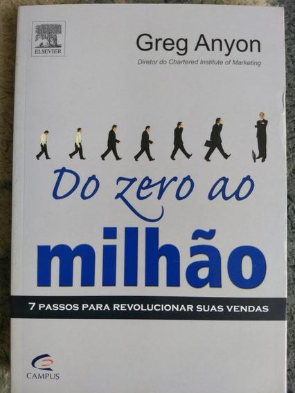 Do Zero Ao Milhão - 7 Passos Para Revolucionar Suas Vendas