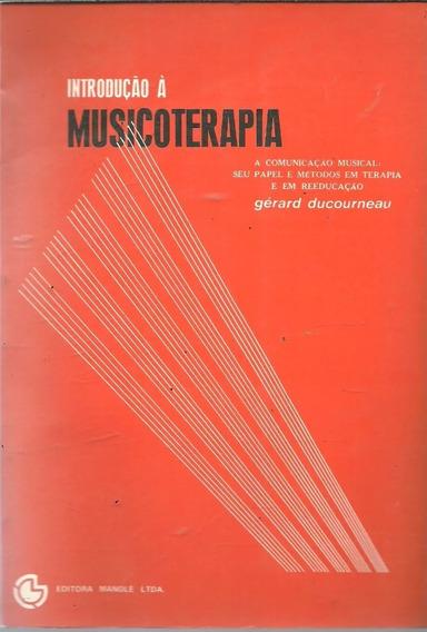 Lp Introdução A Musicoterapia Gérard Docurneau A Comunicação