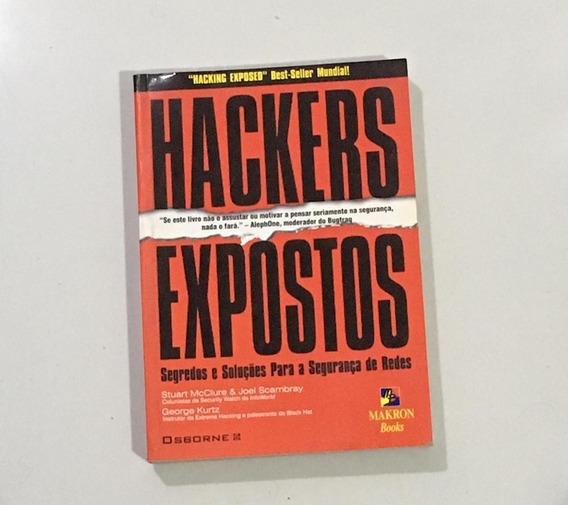 Hackers Expostos - Mcclure E Scambray - Makron Books 2000