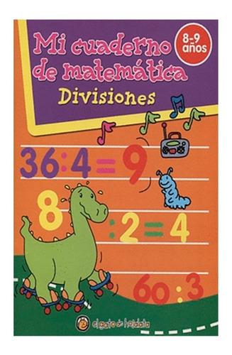 Mi Cuaderno De Matematicás -  Libro Didáctico De Actividades