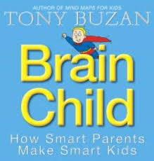 Brain Child How Smart Parents Make Smart Kids