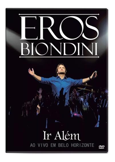 Dvd Ir Além - Eros Biondini