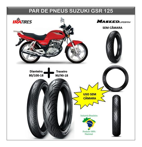Kit Pneu Suzuki Gsr 125 Dianteiro E Traseiro