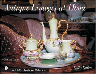 Antique Limoges At Home : Debby Dubay
