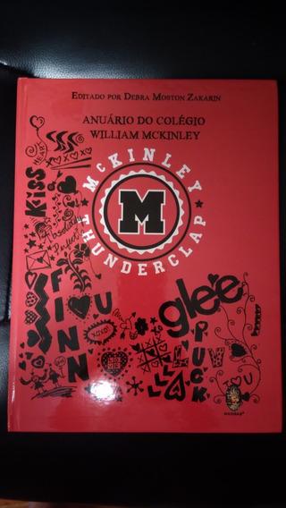 Livro Glee Anuário Do Colégio William MckinleyRaro