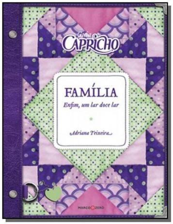 Livro Novo - Guia Capricho - Família: Enfim Um Doce Lar