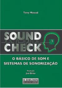 Livro Sound Check.o Básico De Som E Sistemas De Sonorização.