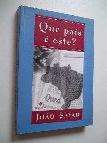 * Livro - Que Pais É Este ? João Sayad