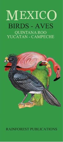 1 Guía De Aves - Península De Yucatán - Folleto Plegable