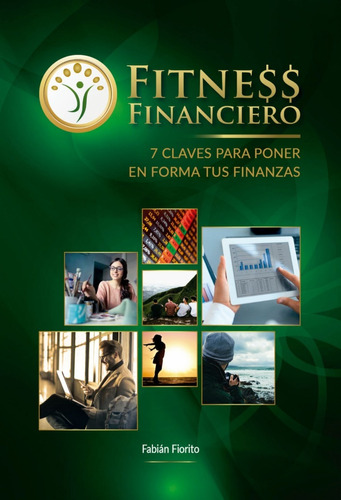 Fitness Financiero 7 Claves Para Poner En Forma Tus Finanzas