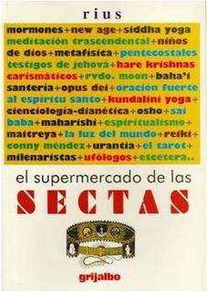 El Supermercado De Las Sectas - Rius - Editorial Grijalbo