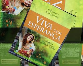 Livro Viva Com Esperança Segredos Para Ter Saúde (novo)