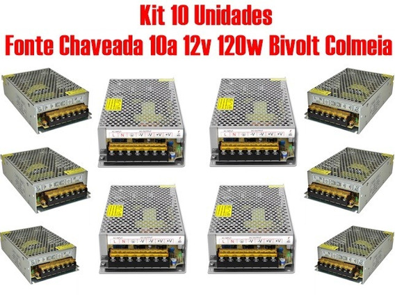 Kit 10 Fonte Chaveada 10a 12v 120w Bivolt Colmeia P/ Cftv
