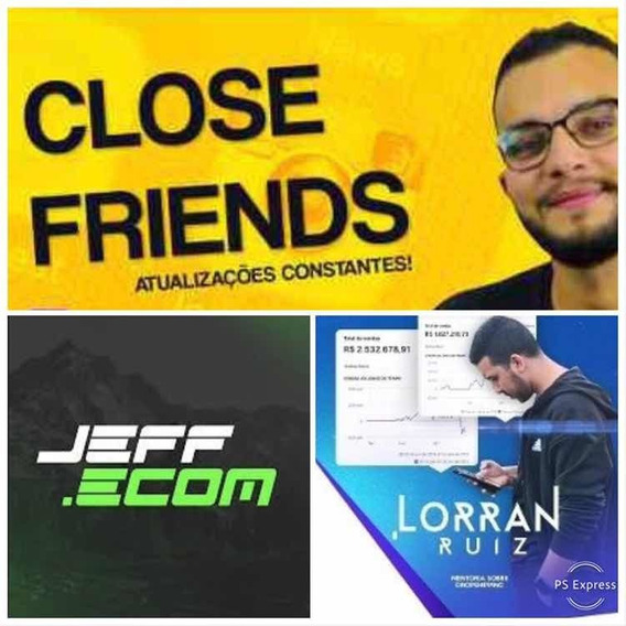 Close Friends Lorran+cadu Ads+jeff Ecom