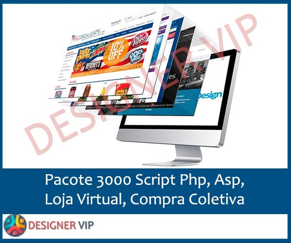 Pacote 3000 Script Php, Asp, Loja Virtual, Compra Coletiva