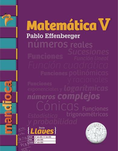 Imagen 1 de 1 de Matemática 5 Serie Llaves (p. Effenberger) - Mandioca -