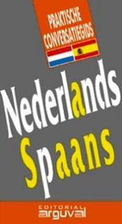 Guía Práctica De Conversación Holandés - Español, Arguval