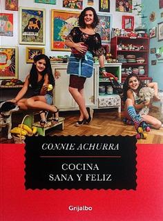 Cocina Sana Y Feliz Connie Achurra